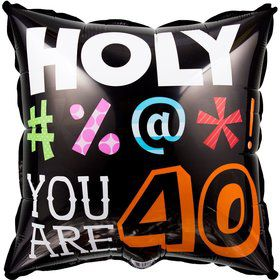HOLY BLEEP 40TH BIRTHDAY METALLIC BALLOON