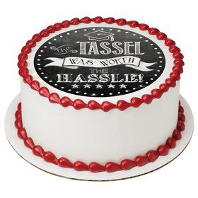 "The Tassel Was Worth The Hassle 7.5"" Round Edible Cake Topper (Each)"